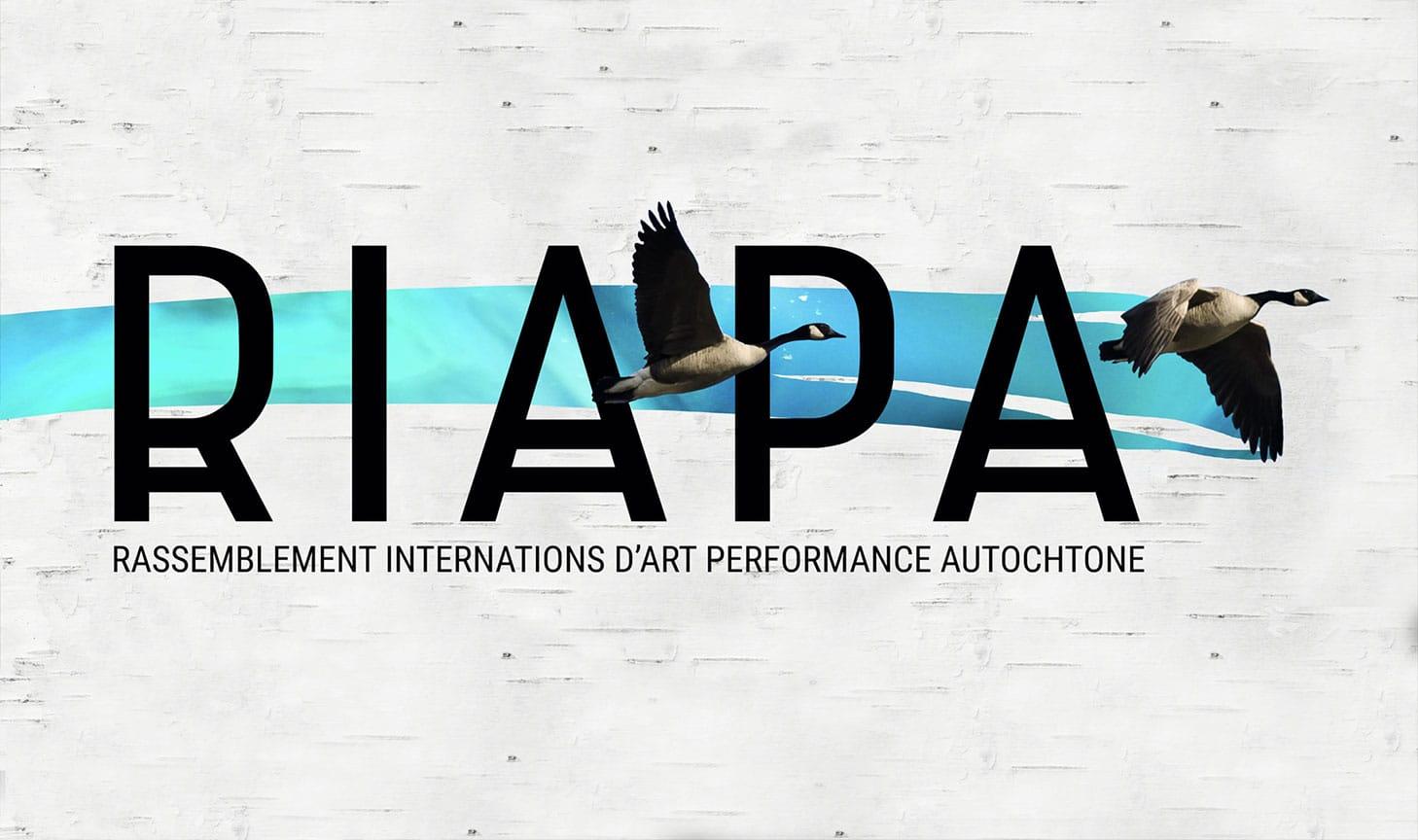 RIAPA, le rassemblement internations d'art performance autochtone